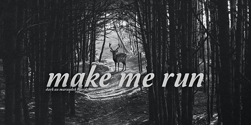 Make Me Run